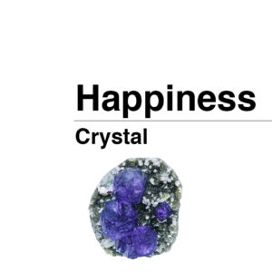 happiness crystal